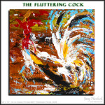 The Fluttering Cock